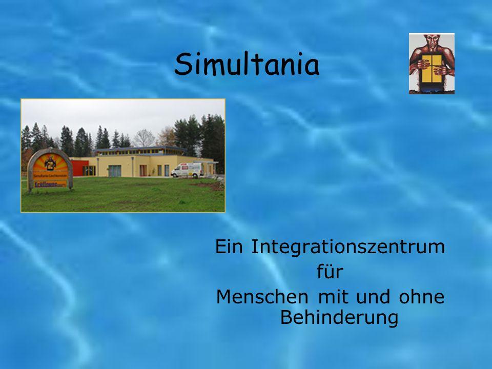 Simultania Ein Integrationszentrum für Menschen mit und ohne Behinderung