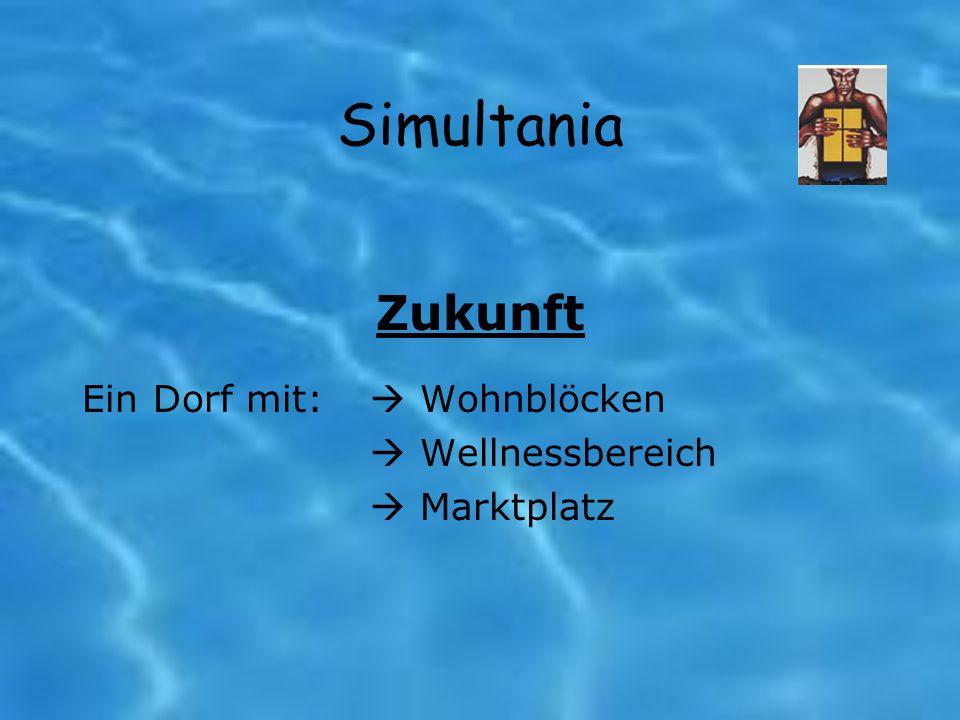Simultania Zukunft Ein Dorf mit: Wohnblöcken Wellnessbereich Marktplatz