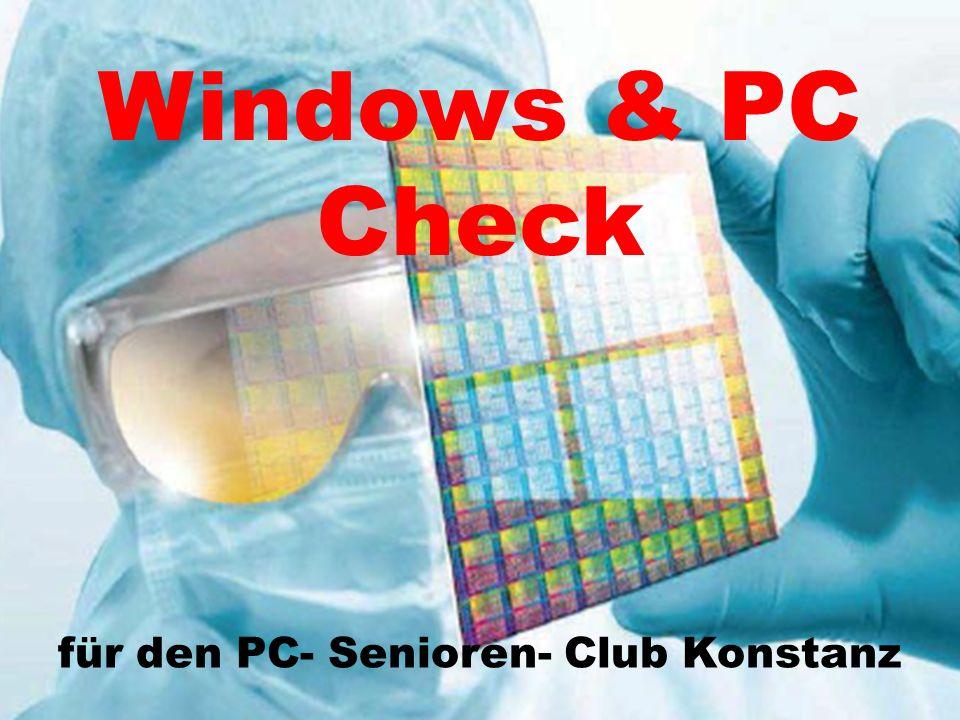 Windows & PC Check für den PC- Senioren- Club Konstanz