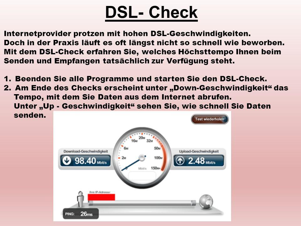 DSL- Check Internetprovider protzen mit hohen DSL-Geschwindigkeiten. Doch in der Praxis läuft es oft längst nicht so schnell wie beworben. Mit dem DSL