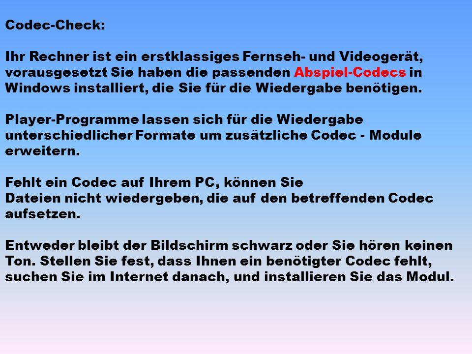 Codec-Check: Ihr Rechner ist ein erstklassiges Fernseh- und Videogerät, vorausgesetzt Sie haben die passenden Abspiel-Codecs in Windows installiert, d