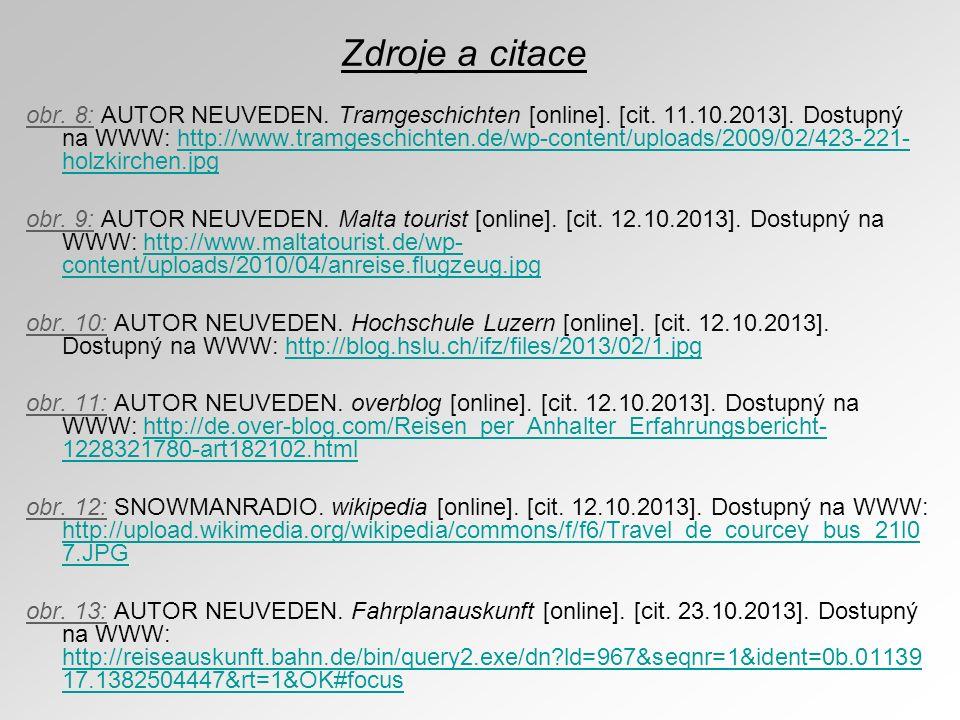obr. 8: AUTOR NEUVEDEN. Tramgeschichten [online]. [cit. 11.10.2013]. Dostupný na WWW: http://www.tramgeschichten.de/wp-content/uploads/2009/02/423-221