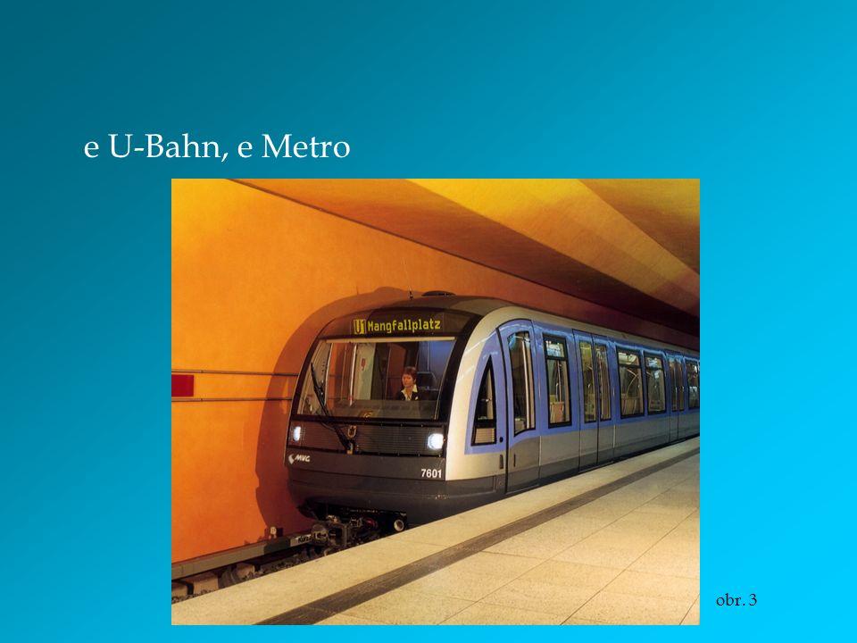 e U-Bahn, e Metro obr. 3