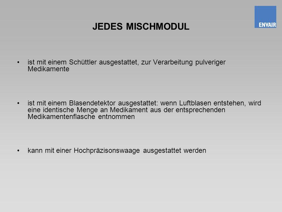 JEDES MISCHMODUL ist mit einem Schüttler ausgestattet, zur Verarbeitung pulveriger Medikamente ist mit einem Blasendetektor ausgestattet: wenn Luftbla