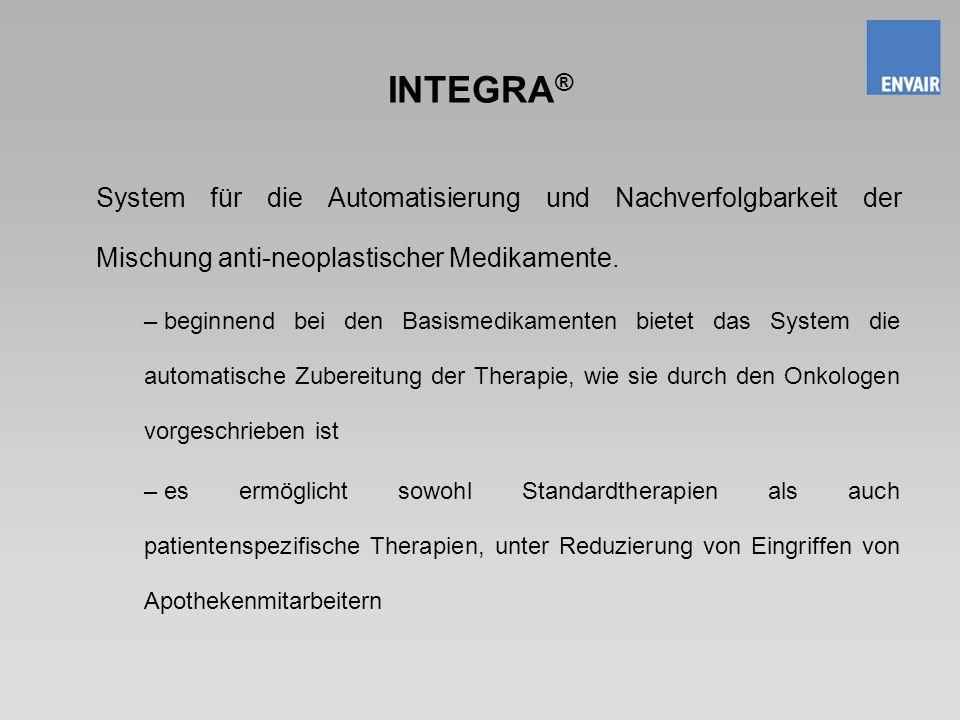 INTEGRA ® System für die Automatisierung und Nachverfolgbarkeit der Mischung anti-neoplastischer Medikamente. – beginnend bei den Basismedikamenten bi