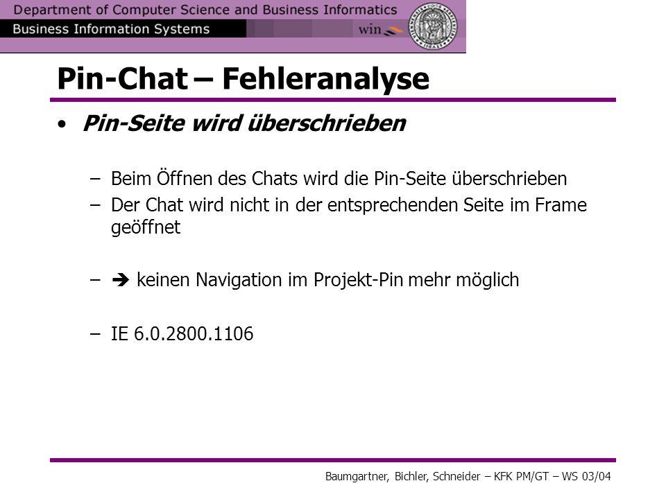 Pin-Chat – Fehleranalyse Pin-Seite wird überschrieben –Beim Öffnen des Chats wird die Pin-Seite überschrieben –Der Chat wird nicht in der entsprechend