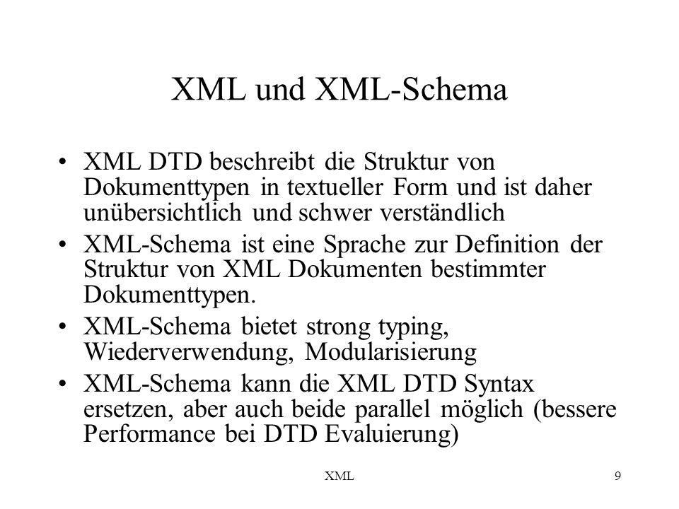 XML10 XML-Schema und UML XML etabliert sich als Metagrammatik für interorganisatorische Kommunikation im Internet.
