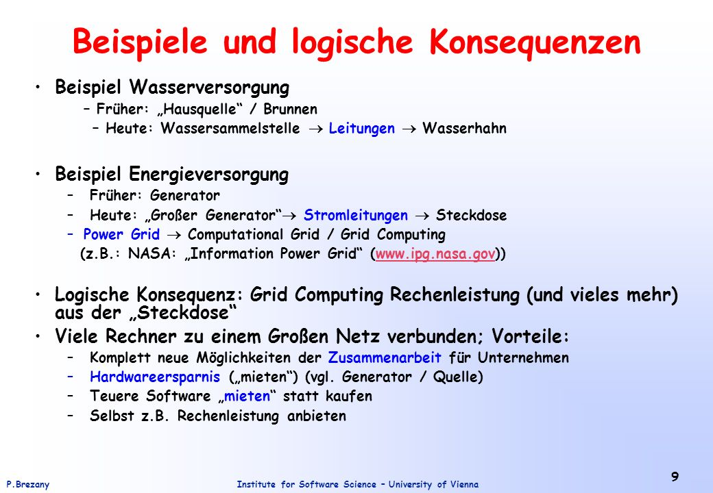 Institute for Software Science – University of ViennaP.Brezany 20 Grid and Web Services: Convergence.