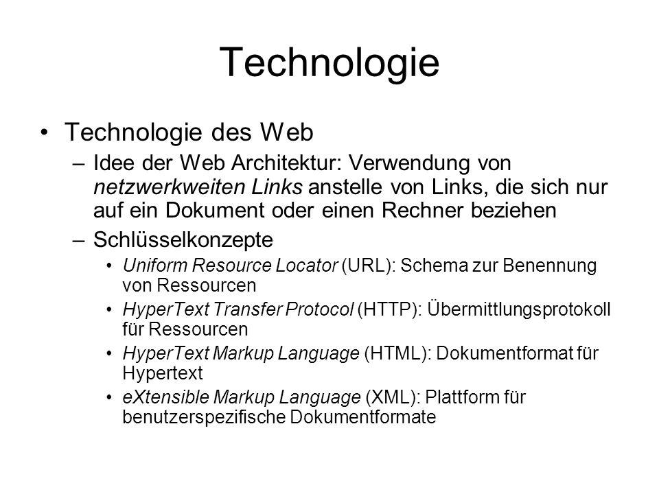 Terminologie Terminologie – wichtige Begriffe –Der Benutzer ist ein menschliches Wesen, das mit Hilfe eines bestimmten Programms mit dem Web interagiert –Ein Client ist allgemein ein Programm, welches auf Web-Server zugreift –Ein Browser ist ein Spezialfall eines Client: er wird verwendet, um auf Web-Servern gespeicherte Ressourcen herunterzuladen und darzustellen (synonym User Agent: der Browser als Agent des Benutzers) –Ein Web-Server ist ein (Prozess auf einem) Rechner, der die Funktionaliät bereitstellt, auf Anfragen von Clients zu antworten