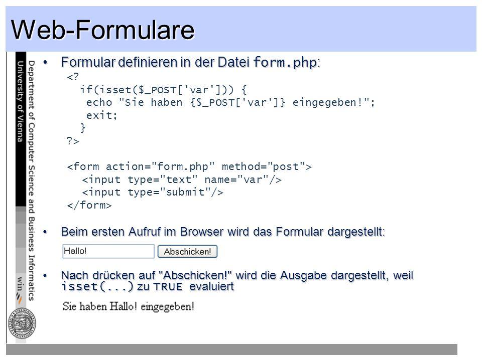 Web-Formulare Formular definieren in der Datei form.php :Formular definieren in der Datei form.php : <.
