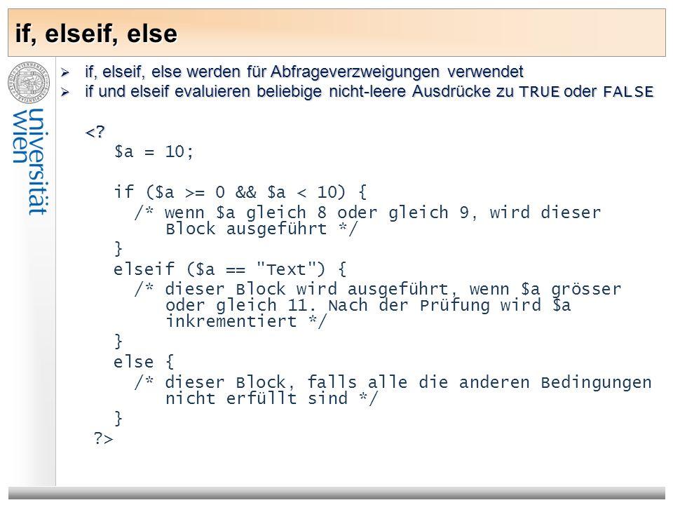 if, elseif, else if, elseif, else werden für Abfrageverzweigungen verwendet if, elseif, else werden für Abfrageverzweigungen verwendet if und elseif e