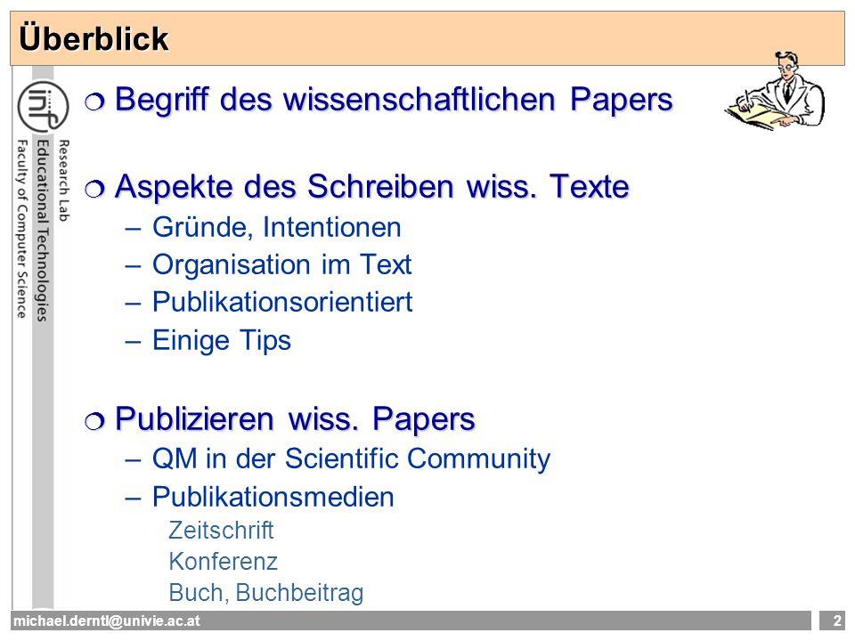 michael.derntl@univie.ac.at13 Strukturmuster: Literatur Grundsätze: (1)nur referenzierte Quellen anführen.