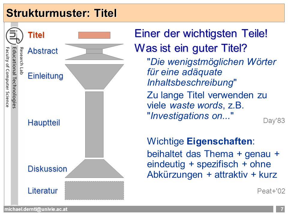 michael.derntl@univie.ac.at8 Strukturmuster: Titel Titel: Beispiel Beinhaltet das Thema.