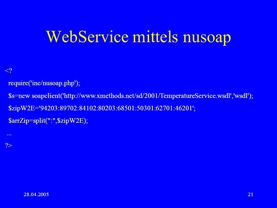 28.04.200521 WebService mittels nusoap <.