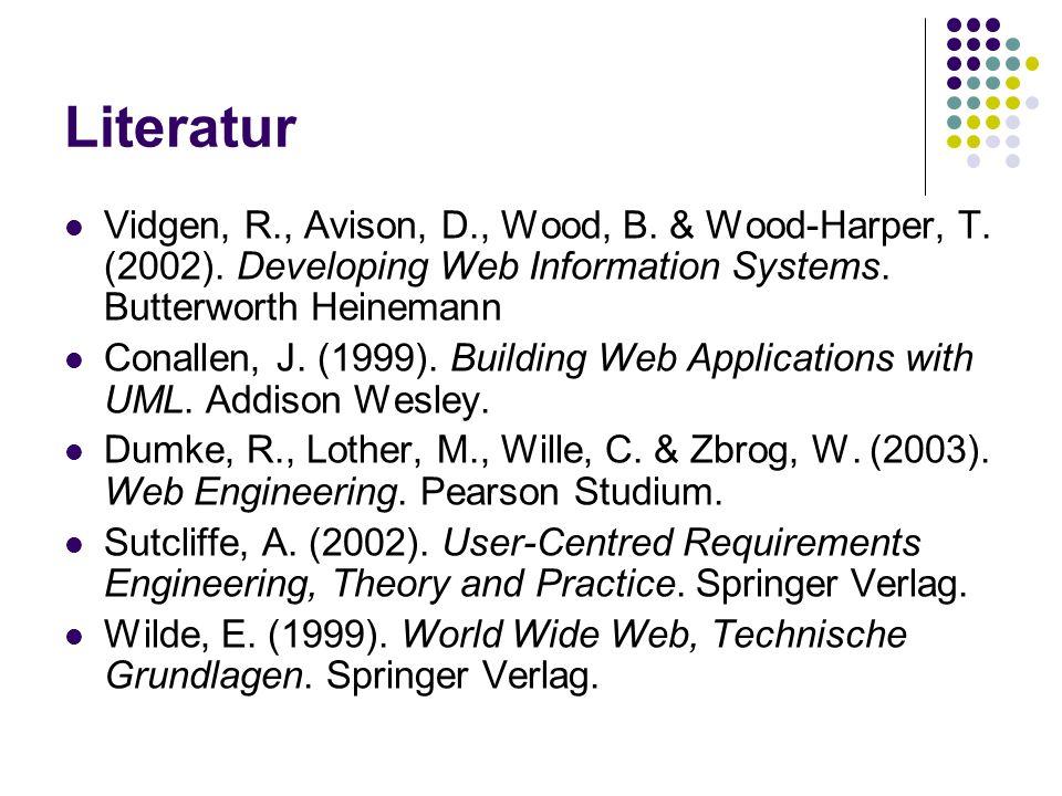 Literatur Vidgen, R., Avison, D., Wood, B. & Wood-Harper, T.
