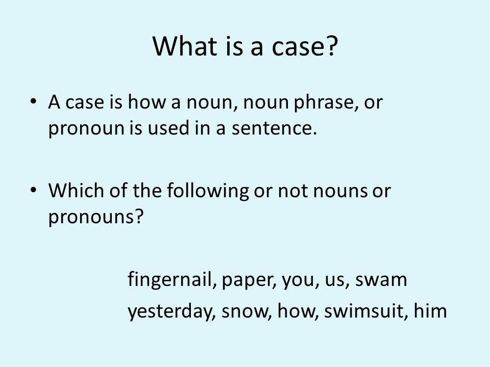 Nominativ Wann benutzen wir Nominativ?