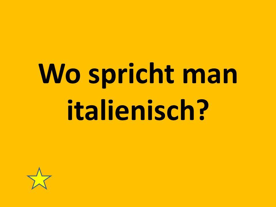 Wo spricht man italienisch