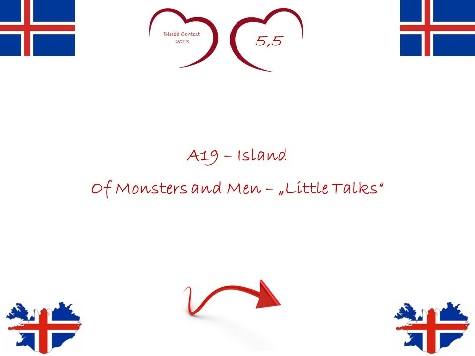 5,5 A19 – Island Of Monsters and Men – Little Talks