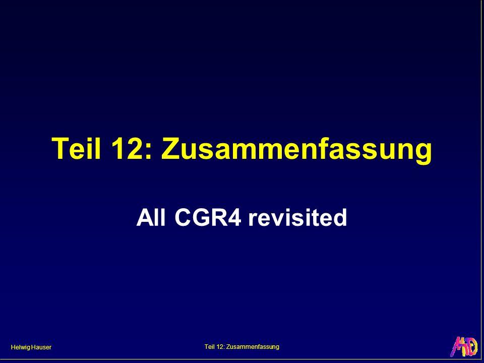 Helwig Hauser Teil 12: Zusammenfassung All CGR4 revisited