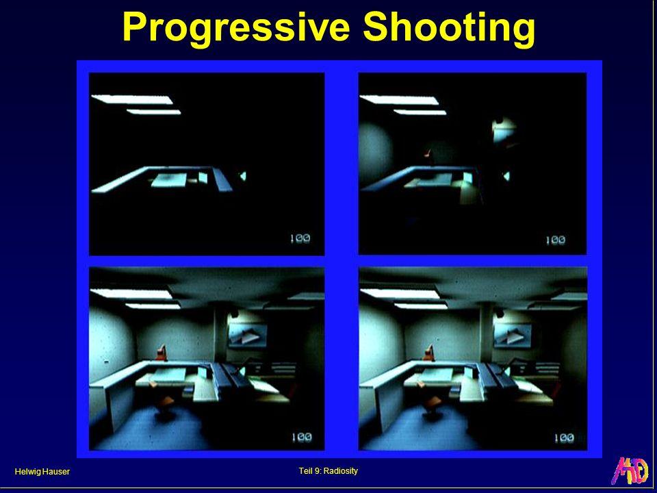 Helwig Hauser Teil 9: Radiosity Progressive Shooting