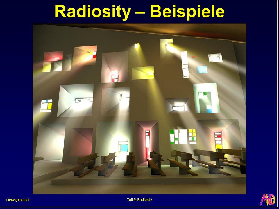 Helwig Hauser Teil 9: Radiosity Radiosity – Beispiele