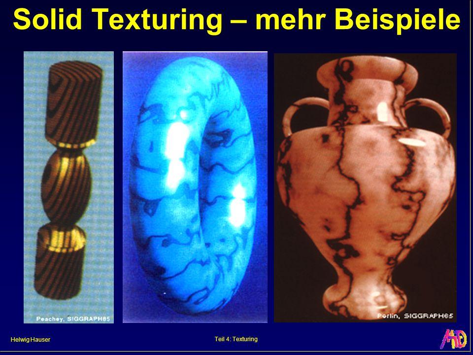 Helwig Hauser Teil 4: Texturing Solid Texturing – mehr Beispiele