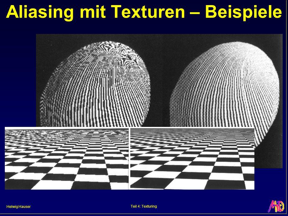 Helwig Hauser Teil 4: Texturing Aliasing mit Texturen – Beispiele