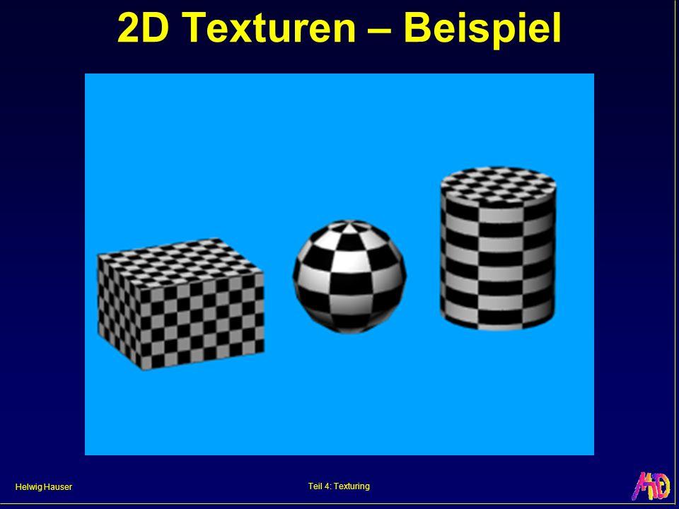 Helwig Hauser Teil 4: Texturing 2D Texturen – Beispiel