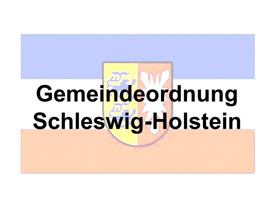 Ein Streifzug durch die Gemeindeordnung Schleswig-Holstein Gemeindeordnung Schleswig-Holstein