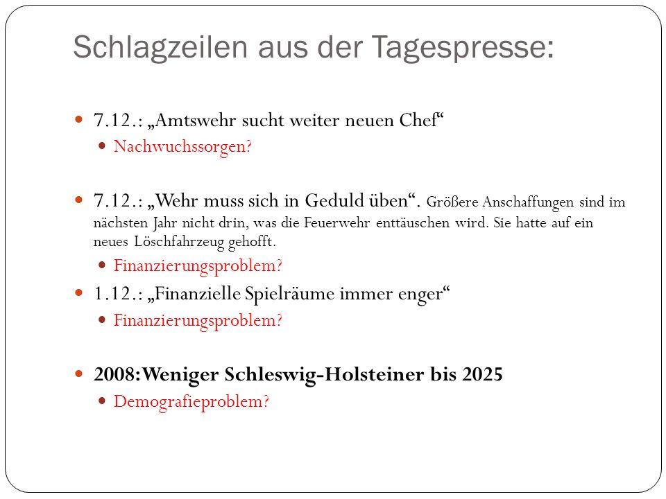 Schlagzeilen aus der Tagespresse: 7.12.: Amtswehr sucht weiter neuen Chef Nachwuchssorgen.