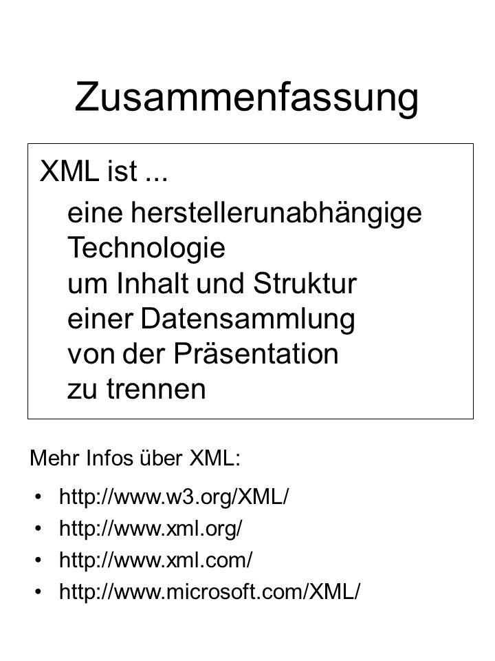 Zusammenfassung XML ist...