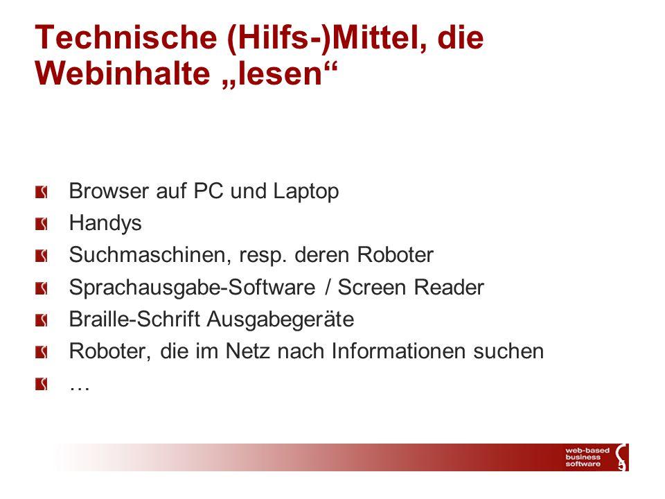 5 Technische (Hilfs-)Mittel, die Webinhalte lesen Browser auf PC und Laptop Handys Suchmaschinen, resp.