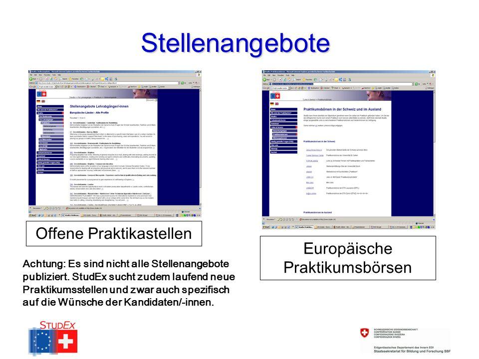 Stellenangebote Offene Praktikastellen Europäische Praktikumsbörsen Achtung: Es sind nicht alle Stellenangebote publiziert.