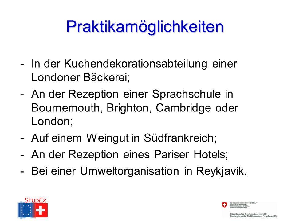 Praktikamöglichkeiten -In der Kuchendekorationsabteilung einer Londoner Bäckerei; -An der Rezeption einer Sprachschule in Bournemouth, Brighton, Cambridge oder London; -Auf einem Weingut in Südfrankreich; -An der Rezeption eines Pariser Hotels; -Bei einer Umweltorganisation in Reykjavik.