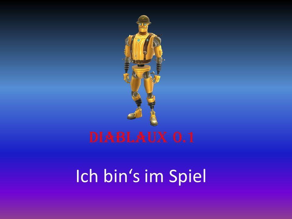 Diablaux 0.1 Ich bins im Spiel