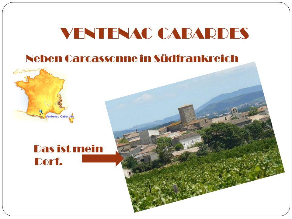 VENTENAC CABARDES Neben Carcassonne in Südfrankreich Das ist mein Dorf.