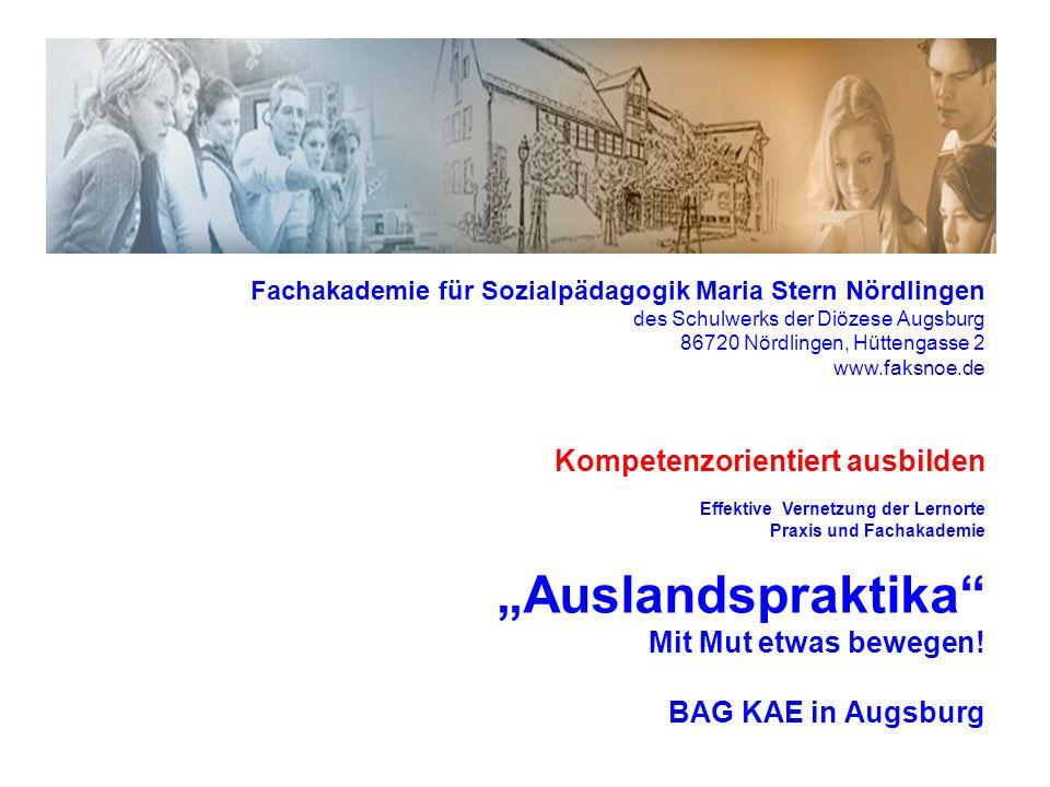 Fachakademie für Sozialpädagogik Maria Stern Nördlingen des Schulwerks der Diözese Augsburg 86720 Nördlingen, Hüttengasse 2 www.faksnoe.de Kompetenzor