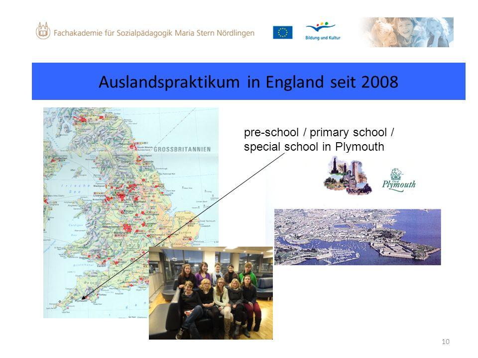 10 Auslandspraktikum in England seit 2008 pre-school / primary school / special school in Plymouth
