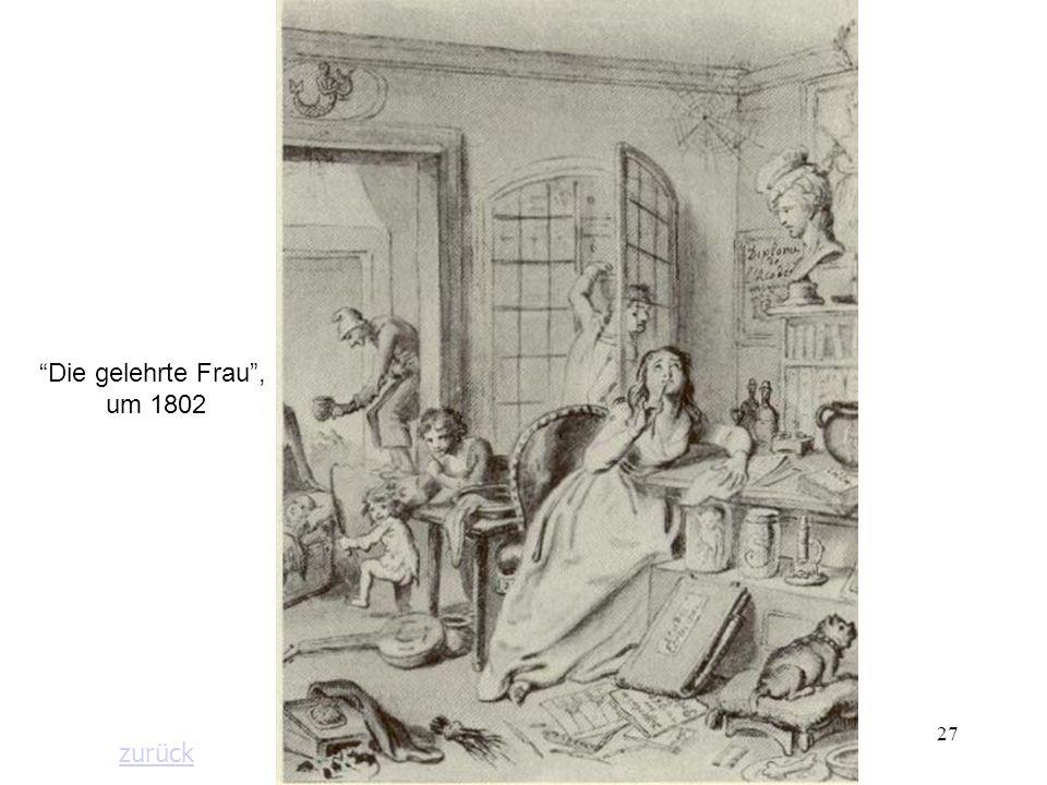27 Die gelehrte Frau, um 1802 zurück