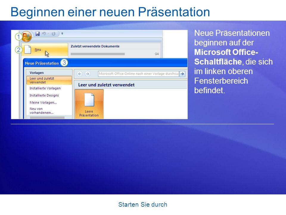 Starten Sie durch Beginnen einer neuen Präsentation Neue Präsentationen beginnen auf der Microsoft Office- Schaltfläche, die sich im linken oberen Fensterbereich befindet.