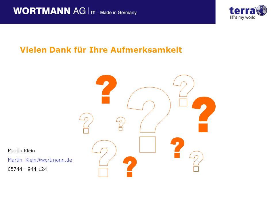 Vielen Dank für Ihre Aufmerksamkeit Martin Klein Martin_Klein@wortmann.de 05744 - 944 124