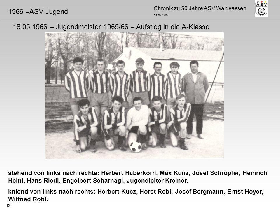 Chronik zu 50 Jahre ASV Waldsassen 11.07.2008 18 stehend von links nach rechts: Herbert Haberkorn, Max Kunz, Josef Schröpfer, Heinrich Heinl, Hans Rie