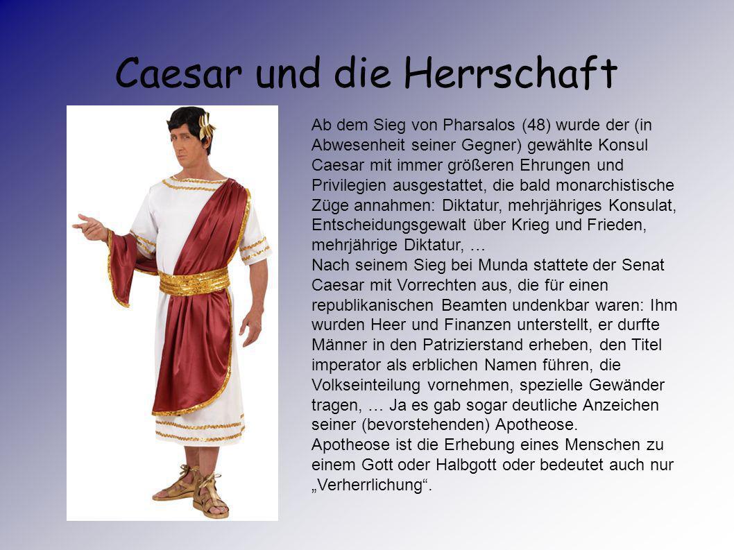 Caesar und die Herrschaft Der Gallische Krieg Die Ermordung Caesars Die Ermordung Caesars 2 Caesar und die Herrschaft