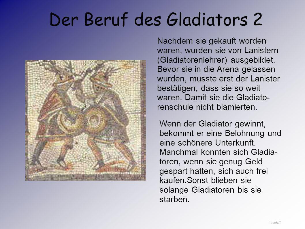 Der Beruf des Gladiators Gladiatoren waren meistens Sklaven die von Feldzügen mitgebracht wurden.Sie kamen zuerst auf Sklavenmärkte dort wurden sie en
