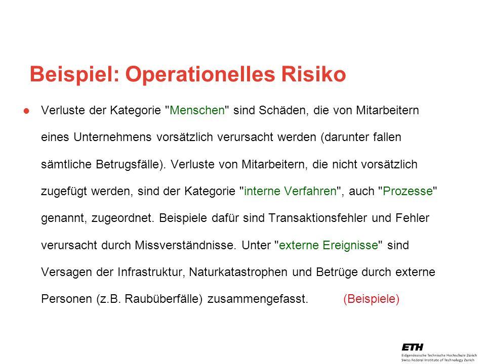 26. April 2005 Prof. Paul Embrechts / D-MATH / embrechts@math.ethz.ch 20 Beispiel: Operationelles Risiko Verluste der Kategorie