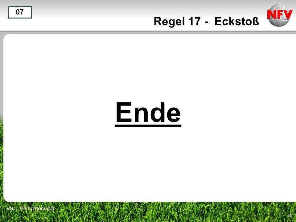 8 Ende 07 VSL - Bernd Domurat Regel 17 - Eckstoß