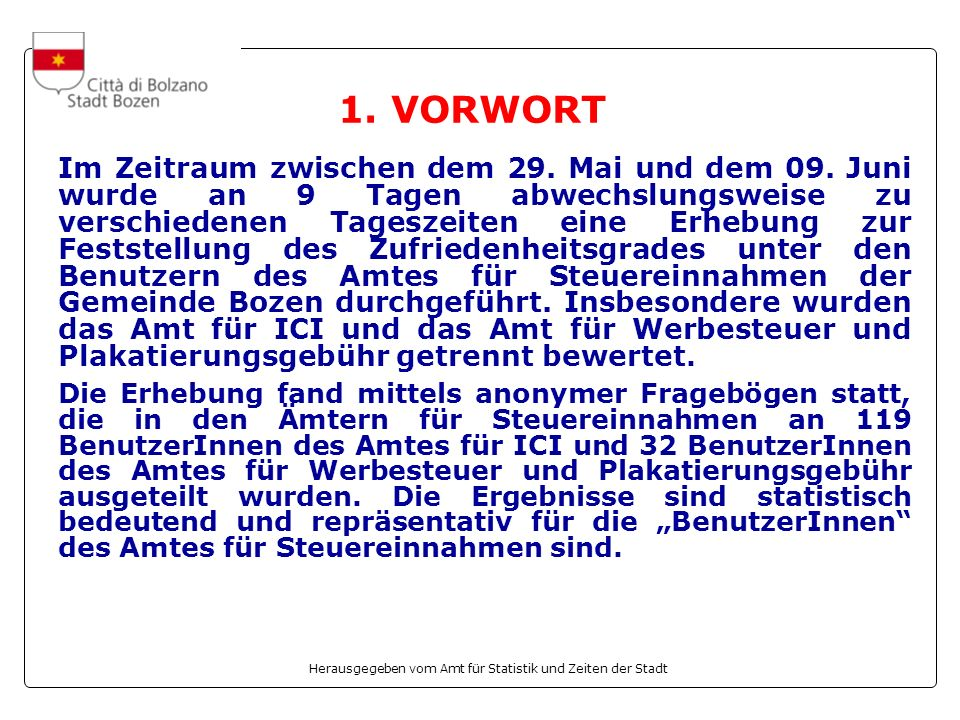 Herausgegeben vom Amt für Statistik und Zeiten der Stadt 1.