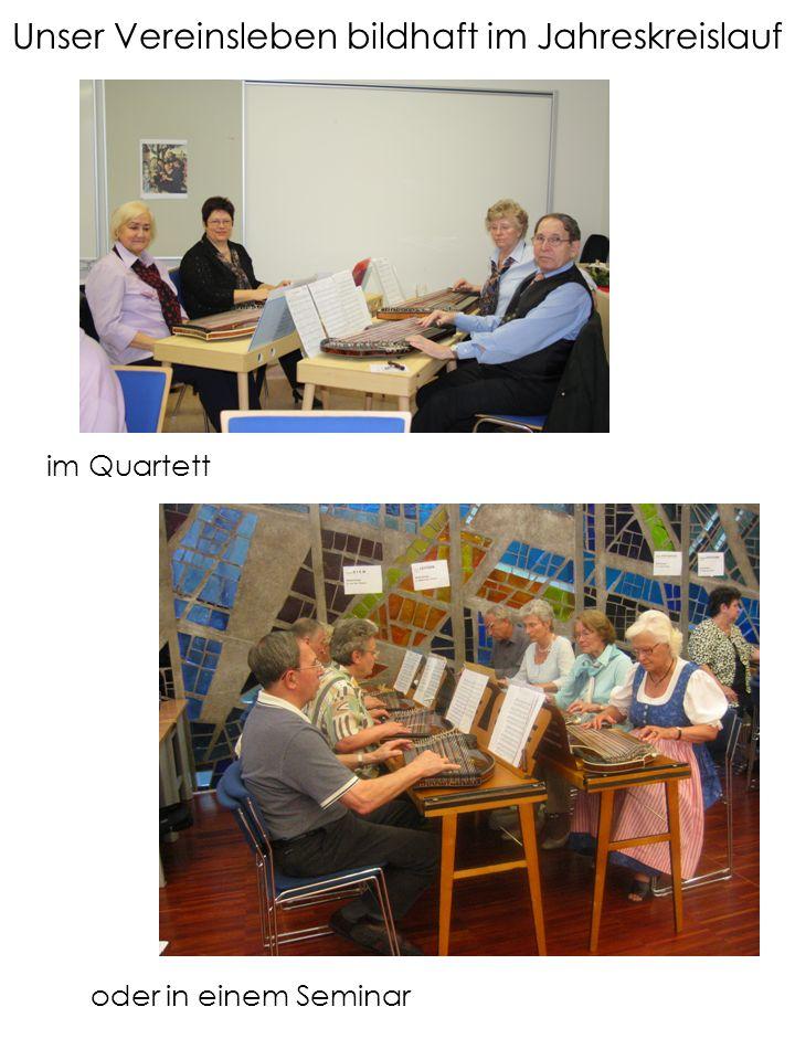 Unser Vereinsleben bildhaft im Jahreskreislauf im Quartett oder in einem Seminar