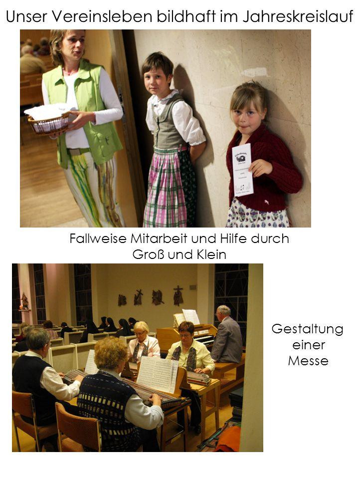 Fallweise Mitarbeit und Hilfe durch Groß und Klein Gestaltung einer Messe