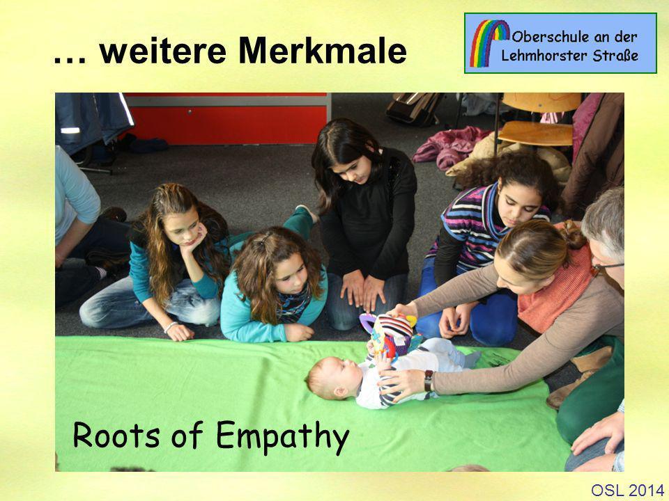 OSL 2014 Roots of Empathy … weitere Merkmale